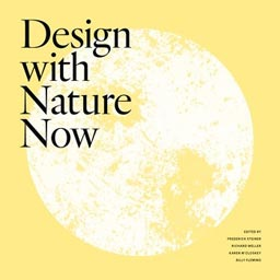 Design with Nature Now